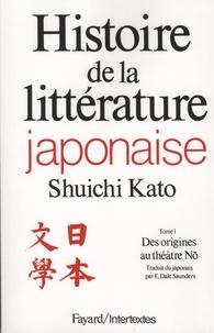 Shûichi Katô - Histoire de la littérature japonaise - Tome 1, Des origines au théâtre No.