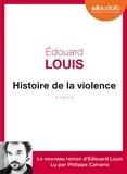 Edouard Louis - Histoire de la violence. 1 CD audio MP3