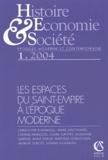 Christophe Duhamelle et Marie Drut-Hours - Histoire, Economie & Société N° 1 Janvier-Mars 20 : Les espaces du Saint-Empire à l'époque moderne.