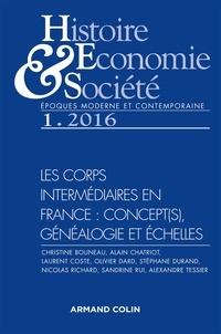 Christine Bouneau - Histoire, Economie & Société N° 1, mars 2016 : Les corps intermédiaires en France : concept(s), généalogie et échelles.