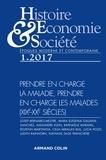 Nathalie Sage Pranchère - Histoire, Economie & Société N° 1, mars 2017 : Prendre en charge la maladie, prendre en charge les malades (XIXe-XXe siècles).