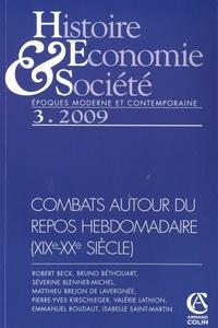 Robert Beck et Matthieu Brejon de Lavergnée - Histoire, Economie & Société N° 3, Septembre 2009 : Combats autour du repos hebdomadaire (XIXe-XXe siècle).