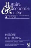 Jean-Pierre Poussou et François-Joseph Ruggiu - Histoire, Economie & Société N° 4, Décembre 2008 : Histoire du Canada.