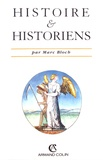 Marc Bloch - Histoire et historiens.