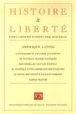 Pierre Rigoulot et Frédérique Langue - Histoire et Liberté N° 29, Hiver 2007 : Amérique latine.