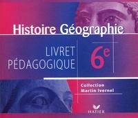Martin Ivernel - Histoire Géographie 6e - 5 CD-ROM.