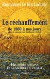 Emmanuel Le Roy Ladurie - Histoire humaine et comparée du climat - Tome 3, Le réchauffement de 1860 à nos jours.