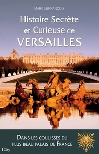 Histoire secrète et curieuse de Versailles.pdf