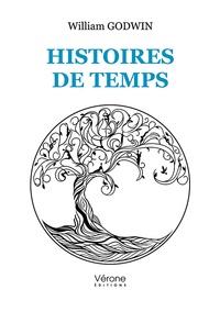 William Godwin - Histoires de temps.