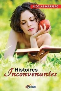 Nicolas Marssac - Histoires inconvenantes.