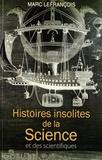 Marc Lefrançois - Histoires insolites de la Science et des scientifiques.