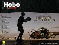 Jean-Denis Walter - Hobo N° 1 : Afghanistan - Du sport sous les balles.