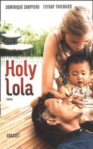 Dominique Sampiero et Tiffany Tavernier - Holy Lola.