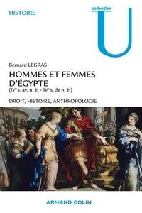 Bernard Legras - Hommes et femmes d'Egypte (IVe siècle av. n.è. IVe siècle de n.è.) - Droit, histoire et anthropologie.