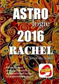 Rachel - Horoscopes 2016 formule +.