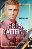 Nicki Bennett - Hors d'atteinte.