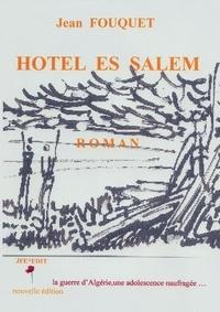 Jean Fouquet - Hôtel Es Salem.