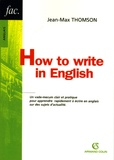 Jean-Max Thomson - How to write in English.