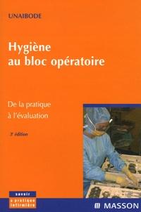 UNAIBODE - Hygiène au bloc opératoire - De la pratique à l'évaluation.