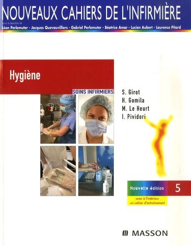 Hygiène 3e édition - Micheline Le Heurt,Hervé Gomila,Sylvie Girot,Isabelle Pividori