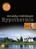 Arnaldur Indridason - Hypothermie. 1 CD audio MP3