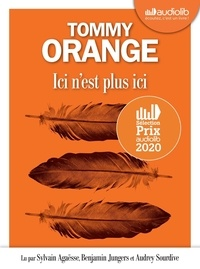 Tommy Orange - Ici n'est plus ici. 1 CD audio MP3