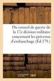 Gratiot - Idées sur la compétence du conseil de guerre de la 17e division militaire.