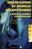 Eric Walter et Luc Pronzato - Identification de modèles paramétriques - A partir de données expérimentales.