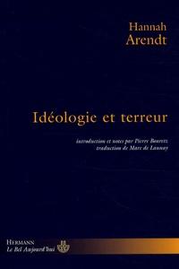 Hannah Arendt - Idéologie et terreur.