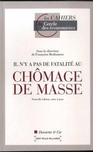 François Benhamou - Il n'y a pas de fatalité au chômage de masse.