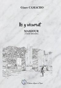 Giner Camacho - Ils y vévurent - Mahjour (Terre désolée).