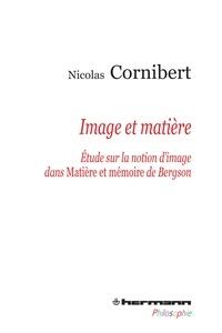 Image et matière - Etude sur la notion dimage dans Matière et mémoire de Bergson.pdf