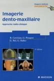 Robert Cavézian et Gérard Pasquet - Imagerie dento-maxillaire - Approche radio-clinique.