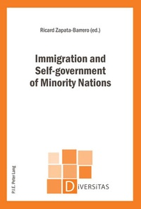 Ricard Zapata-Barrero - Immigration and Self-government of Minority Nations.