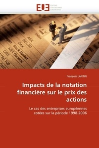 Francois Lantin - Impacts de La Notation Financiere Sur Le Prix Des Actions.