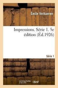 Emile Verhaeren - Impressions. Série 1. 5e édition.