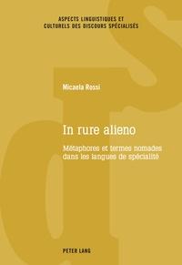Micaela Rossi - In rure alieno - Métaphores et termes nomades dans les langues de spécialité.