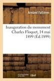 Armand Fallières - Inauguration du monument Charles Floquet, 14 mai 1899.