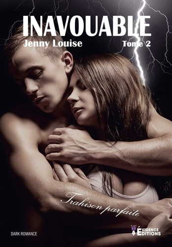 Jenny Louise - Inavouable Tome 2 : .