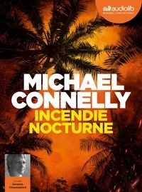 Michael Connelly - Incendie nocturne. 2 CD audio MP3