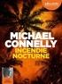 Michael Connelly - Incendie nocturne. 2 CD audio MP3