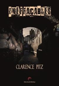 Clarence Pitz - Ineffaçables.