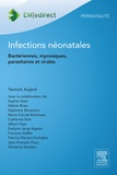 Yannick Aujard - Infections néonatales - Bactériennes, mycosiques, parasitaires et virales.