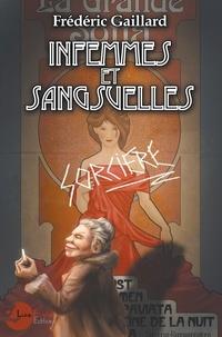 Frédéric Gaillard - Infemmes et sangsuelles.