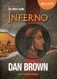 Dan Brown et François d' Aubigny - Inferno. 2 CD audio
