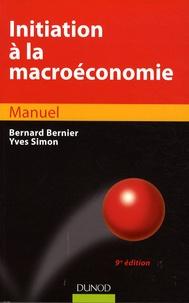 Bernard Bernier et Yves Simon - Initiation à la macroéconomie.