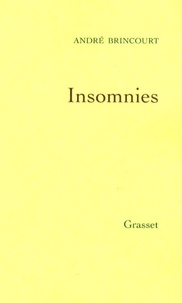 André Brincourt - Insomnies.
