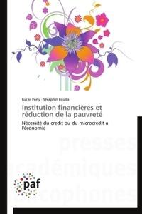 Lucas Pony et Séraphin-Magloire Fouda - Institution financières et réduction de la pauvreté.