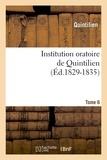 Quintilien - Institution oratoire de Quintilien. Tome 6 (Éd.1829-1835).