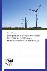 Intégration des éoliennes dans les réseaux électriques - Modélisation et commande de technologies.pdf